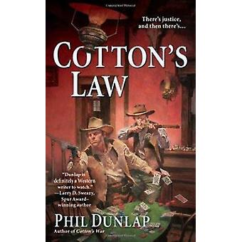 Cotton's Law by Phil Dunlap - 9780425245767 Book