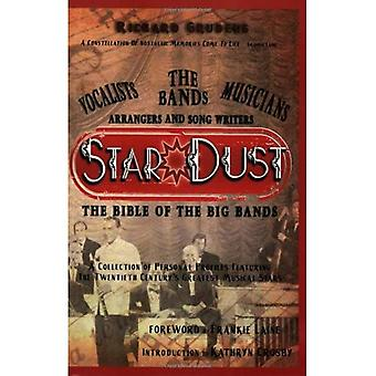 Star Dust, the Bible of the Big Bands [Illustrated]