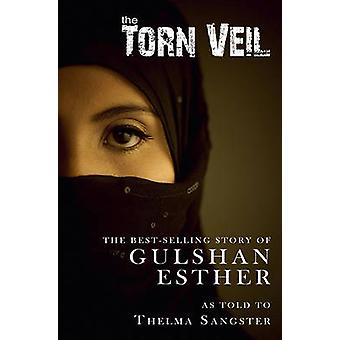 The Torn Veil by Gulshan Esther - Thelma Sangster - 9781936143115 Book