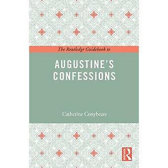 Guida di Routledge alle confessioni di Agostino di Catherine Conybeare