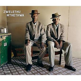 Zwelethu Mthethwa by Zwelethu Mthethwa - 9781597111133 Book