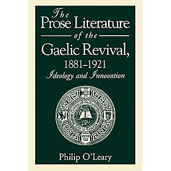 De Literatuur proza van de Gaelische Revival, 1881-1921