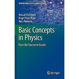 Basisbegrippen in de natuurkunde door Masud Chaichian