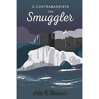 O Contrabandista The Smuggler by Thomas & Ada Ronald