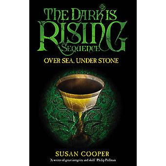 Over Sea Under Stone by Susan Cooper - 9781849411110 Book