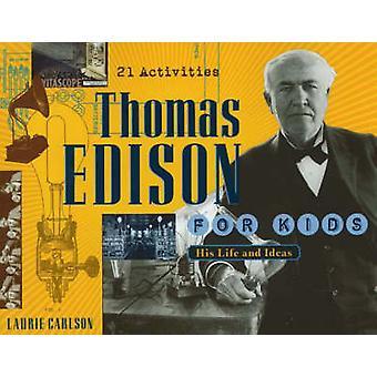 Thomas Edison pour enfants par Laurie Carlson