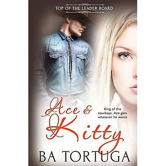Top of the Leaderboard Ace and Kitty by Tortuga & BA
