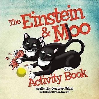 The Einstein  Moo Activity Book by Milius & Jennifer