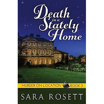 Death in a Stately Home by Rosett & Sara