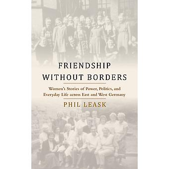 Friendship Power and Everyday Life by Phil Leask