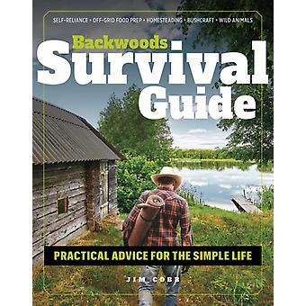 Backwoods Survival Guide by Jim Cobb