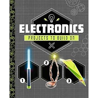 Electronics Projects to Build On by Tammy Enz - 9781474775403 Book