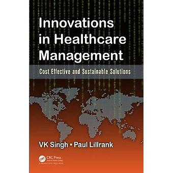 Innovations in Healthcare Management - Cost-Effective and Sustainable