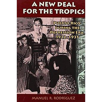 A New Deal for the Tropics - Colonial Development and Governmentality