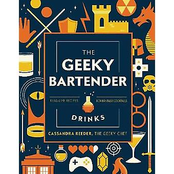 The Geeky Bartender Drinks - Real-Life Recipes for Your Favorite Fanta
