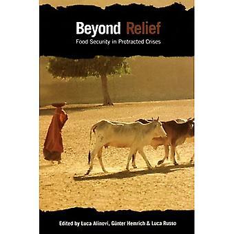 Beyond Relief: Elintarvikkeiden turvallisuus pitkään jatkuneella kriisillä
