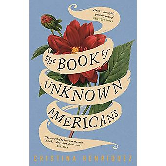 The Book of Unknown Americans by Cristina Henriquez - 9781782111221 B