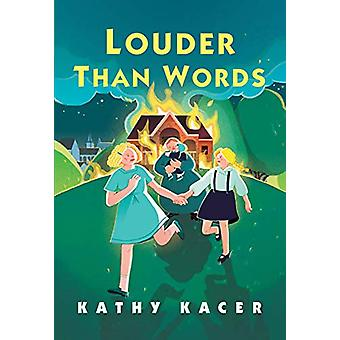 Louder Than Words by Kathy Kacer - 9781773213545 Book