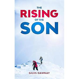 The Rising of the Son by Giles Dawnay - 9781912092208 Book