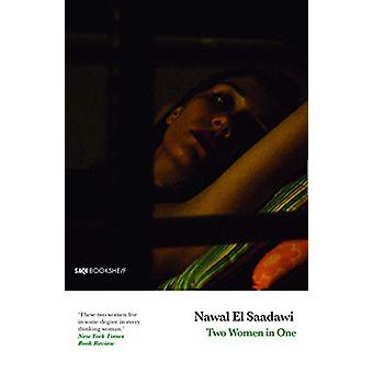 Two Women in One by Nawal El Saadawi - 9780863566912 Book