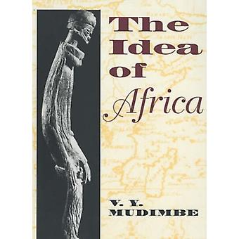 The Idea of Africa by V. Y. Mudimbe - 9780852552346 Book