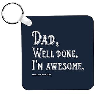 Papá Bien hecho Im Impresionante Keyring