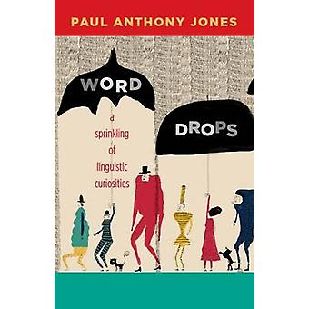 Word Drops by Jones & Paul Anthony