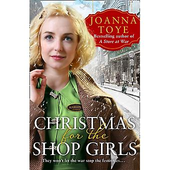 Christmas for the Shop Girls by Toye & Joanna