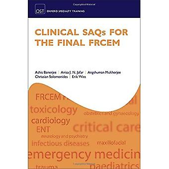 Klinische SAQ's voor de Final FRCEM (Oxford Specialty Training: Revision Texts)