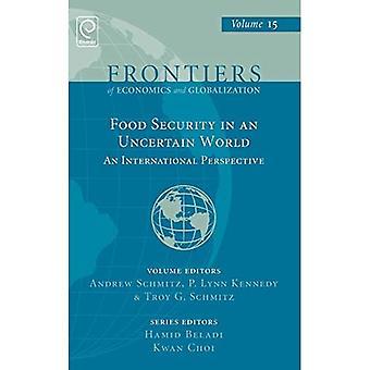 Voedselzekerheid in een onzekere wereld: een internationaal perspectief: v.15 (Grenzen van economie en globalisering)