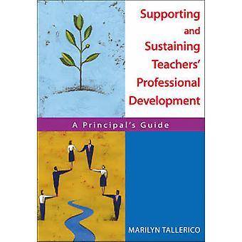 دعم واستدامة المعلمين و الـ apos؛ التطوير المهني - A Princ