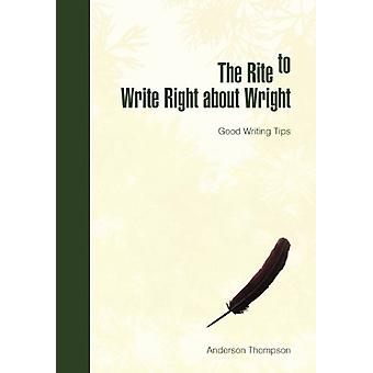 The Rite to Write Right about Wright - Good Writing Tips by Geneva And