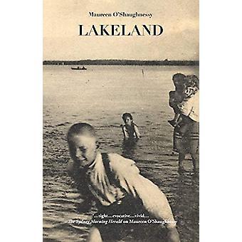 Lakeland by Maureen O'Shaughnessy - 9781760410445 Book