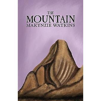 The Mountain by Makynzie Watkins - 9781947353367 Book