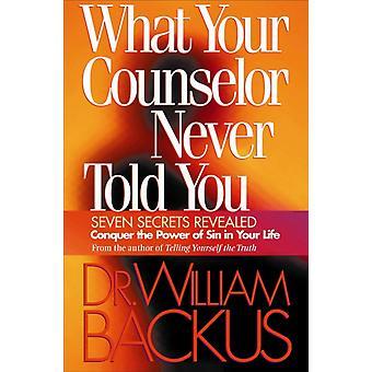 Hva rådgiveren din aldri fortalte deg av Dr. William Backus