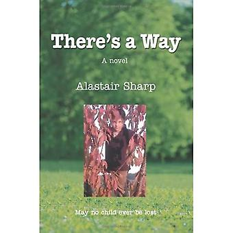 There's a Way: A Novel
