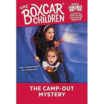 The CampOut Mystery by Created by Gertrude Chandler Warner