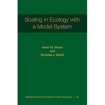 Skalering i økologi med et modellsystem av Aaron M. EllisonNicholas J. Gotelli