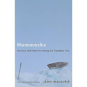 Hummocks - Journeys and Inquiries Among the Canadian Inuit (annotated