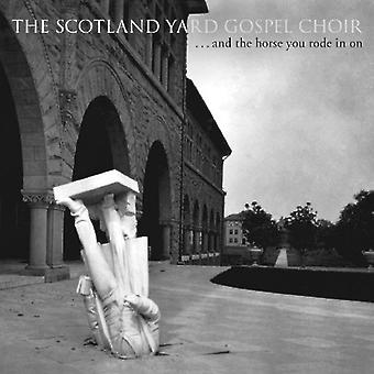 Scotland Yard Gospel Choir - And the Horse You Rode in on [CD] USA import