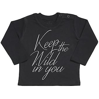 Spoilt Rotten Keep The Wild In You Long Sleeve Baby T-Shirt Top