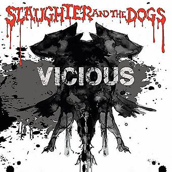Slaughter & Dogs - Vicious [CD] USA import