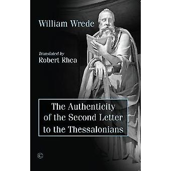 Authenticity of the Second Letter to the Thessalonians by Authenticit