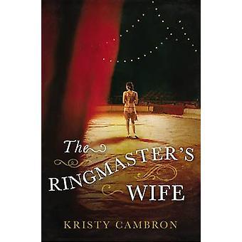Mistrz ceremonii żona przez Kristy Cambron - 9780718041540 książki