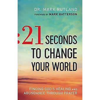Sekunder å endre verden av Dr merke Rutland - 9780764217708 Bo