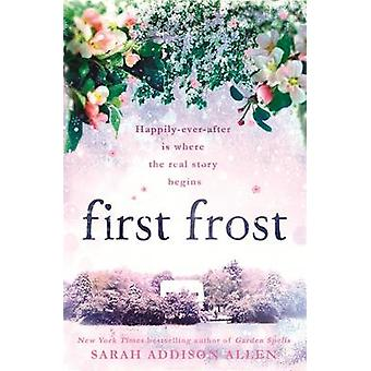 First Frost by Sarah Addison Allen - 9781444787122 Book
