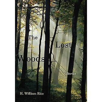 Het verloren bos - verhalen door H. William Rice - 9781611173291 boek