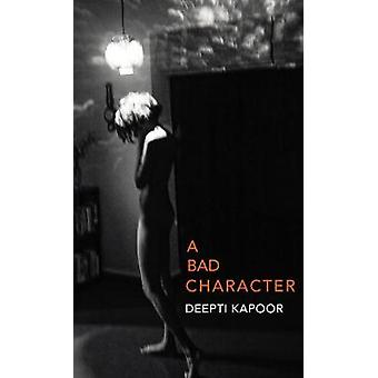A Bad Character by A Bad Character - 9781911214922 Book