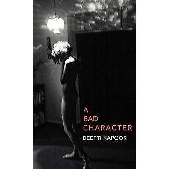 Einen schlechten Charakter durch einen schlechten Charakter - 9781911214922 Buch