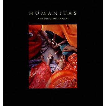 Humanitas durch Fredric M. Roberts - 9780789209481 Buch
